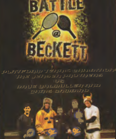 The Battle@Beckett DVD. The DVD includes pre-match interviews with Murphy and Luke Jensen and David Ohlmuller, two exciting sets, and post match interviews where the Jensens say what they really think about platform tennis.